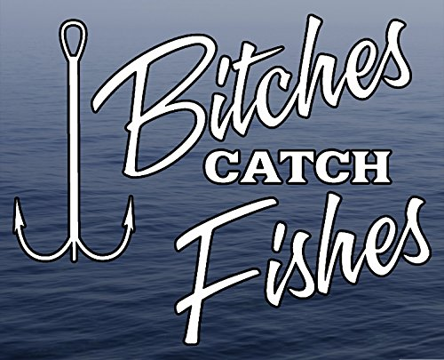 Btches Catch Fishes - Lady Woman Fishing Fresh Water Background Full Color window decal sticker -  M22 Products, DECALSILVER_F208