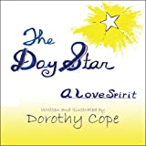 The Day Star, Dorothy Cope, 1607497298