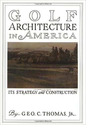 Livres de téléchargements gratuits de torrents Golf Architecture in America; Its Strategy and Construction by Thomas, George (1997) Hardcover ePub B00YDJDQ28