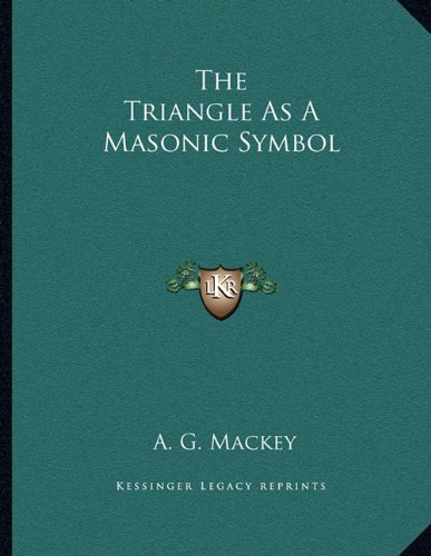 Download The Triangle As A Masonic Symbol PDF