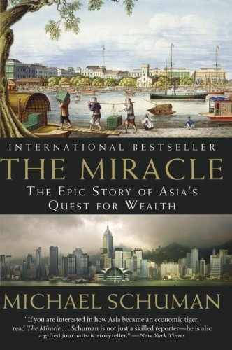 The Miracle: The Epic Story of Asia's Quest for - Miracle Shop
