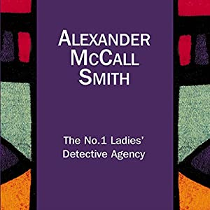 The No.1 Ladies' Detective Agency | Livre audio