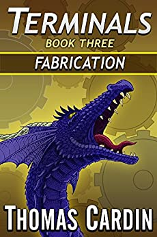 Terminals book three: Fabrication by [Cardin, Thomas]
