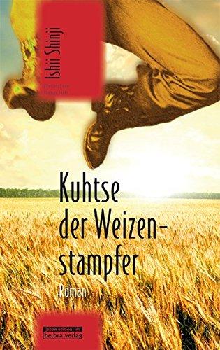 kuhtse-der-weizenstampfer-roman-japan-edition