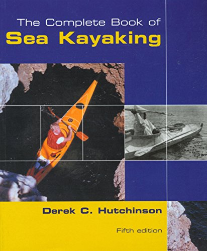 Superb Book of Sea Kayaking (How to Paddle Series)