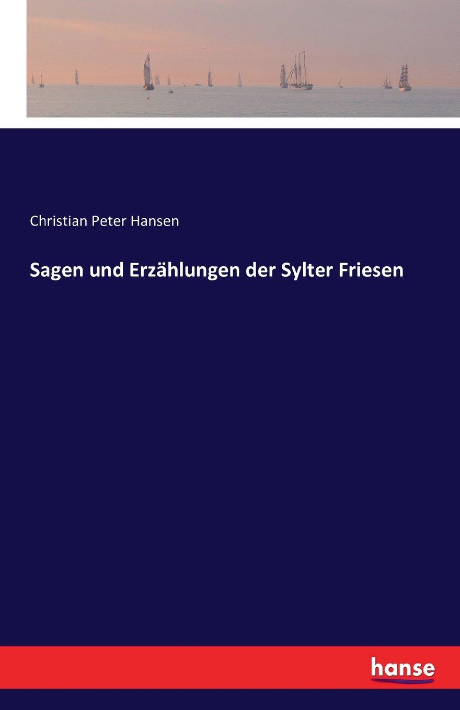 Sagen und Erzählungen der Sylter Friesen (German Edition) ebook