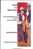 Amid the Alien Corn, Hugh Willoughby, 1557534780