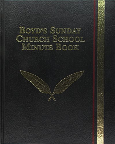 Boyd's Sunday Church School Minute Book
