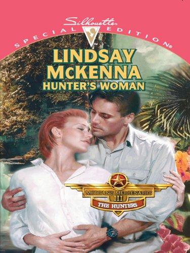 Hunter's Woman (Morgan's Mercenaries Series Book 10)