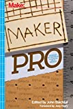 img - for Maker Pro: Essays on Making a Living as a Maker book / textbook / text book