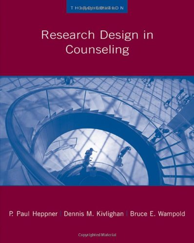 Research Design in Counseling (Research, Statistics, & Program Evaluation)