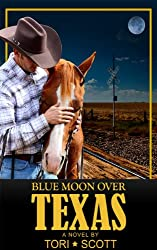 Blue Moon Over Texas (Lone Star Cowboys Book 2) (English Edition)