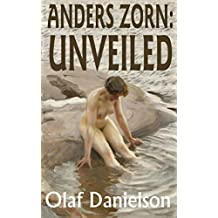 Anders Zorn: Unveiled