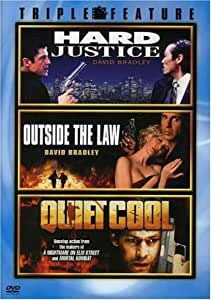 Hard Justice / Outside the Law / Quiet Cool (Triple Feature)