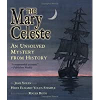 The Mary Celeste: An Unsolved Mystery from History (Unsolved Mystery from History (Paperback))