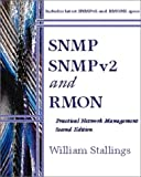 SNMP, SNMPv2, and RMON: Practical Network