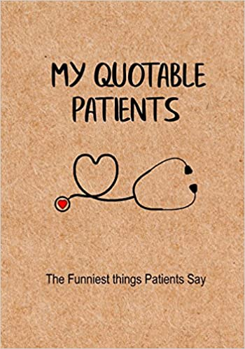 My Quotable Patients Review