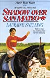 Shadow over San Mateo, Lauraine Snelling, 1556612923