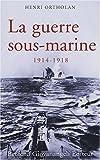 Image de La guerre sous-marine (1914-1918) (French Edition)