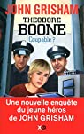 Theodore Boone : Coupable ? par Grisham