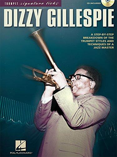 Dizzy Gillespie, Signature Licks Book w/Bonus Dizzy Gillespie Paramount Series Bugle Care & Cleaning Kit w/Music Definitions Book
