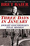 #6: Three Days in January: Dwight Eisenhower's Final Mission
