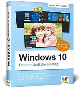 Windows 10 Der Verständliche Einstieg Das Praxis Handbuch Zu