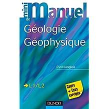 Mini manuel de Géologie - Géophysique - Cours + exos corrigés : Cours et exos corrigés (Sciences de la Terre) (French Edition)