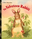 The Velveteen Rabbit, Golden Books Staff and Margery Williams, 0307001350