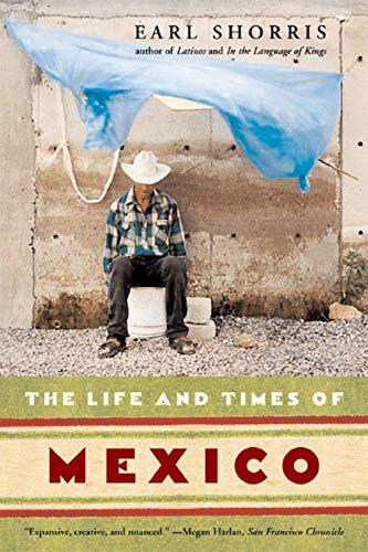 The Life and Times of Mexico pdf epub