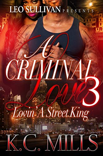 A Criminal Love 3: Lovin' a Street King