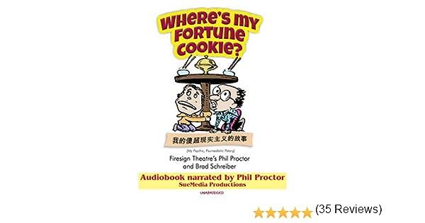 Wheres My Fortune Cookie?: Amazon.es: Proctor, Phil: Libros en ...