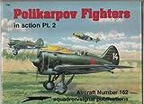 Polikanpov Fighters in Action, Hans-Heiri Stapfer, 0897473558
