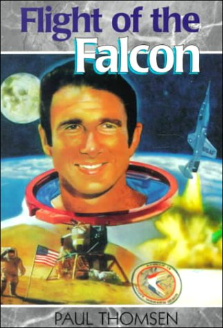 Flight of the Falcon: The Thrilling Adventures of Colonel Jim Irwin (Creation Adventure Series)
