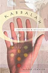 Kabbalah for Health & Wellness: Pathways to Enlightenment Kindle Edition