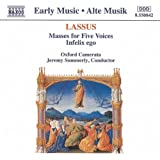 Lassus: Masses for Five Voices; Infelix Ego /Oxford Camerata · Summerly