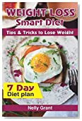 Weight Loss Smart Diet: Tips & Tricks to Lose Weight