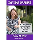 The Year of Fears: The 7 Most Important Lessons I Learned That Will Save You Time and Money