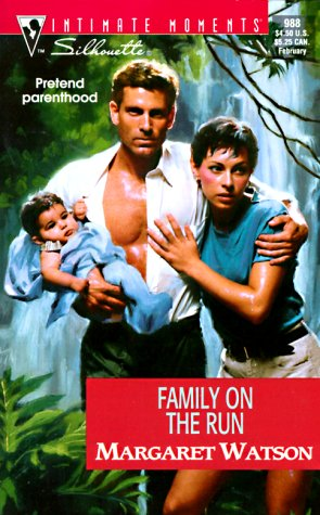 Family on the Run (Silhouette Intimate Moments, 988) pdf