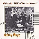 Glory Boys - Rick Wakeman 7