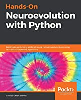 Hands-on Neuroevolution with Python Front Cover