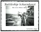 Battleship Scharnhorst: The Crew Photo Album