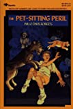 The Pet-Sitting Peril, Willo Davis Roberts, 0689714270