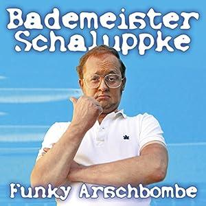 Funky Arschbombe Hörspiel