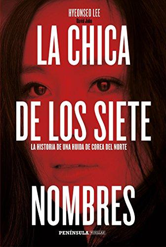 Descargar Libro La Chica De Los Siete Nombres Hyeonseo Lee