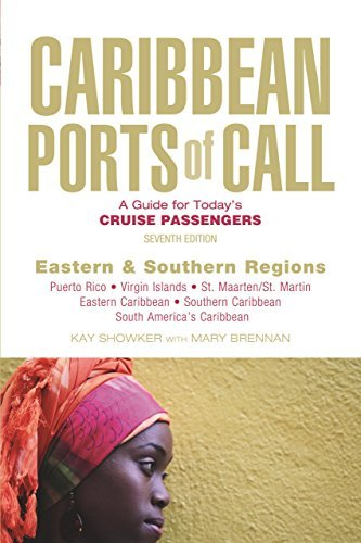 Caribbean Ports of Call: Eastern and Southern Regions, 7th: A Guide for Today's Cruise Passengers
