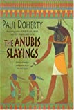 Front cover for the book The Anubis slayings by P. C. Doherty
