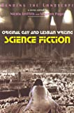 Bending the Landscape: Original Gay and Lesbian Writing: Science Fiction