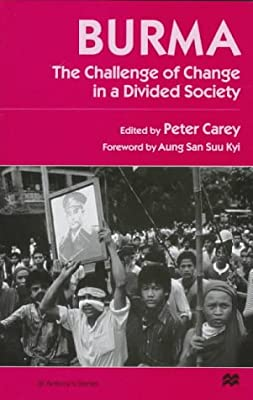 Burma: The Challenge of Change in a Divided Society
