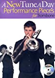 A New Tune a Day Performance Pieces for Trombone, Ned Bennett, 0825682207